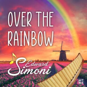 Edward Simoni Over the Rainbow