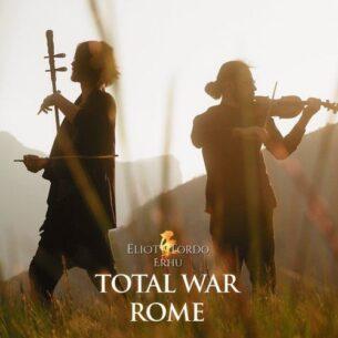 Eliott Tordo Erhu Rome: Total War