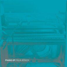 Felix Rösch Piano