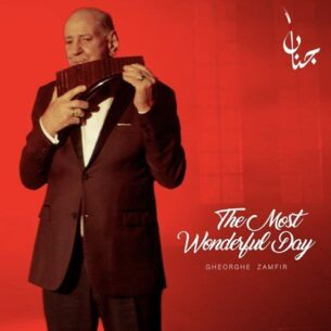 Gheorghe Zamfir The Most Wonderful Day