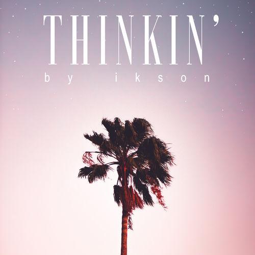 Ikson Thinkin'