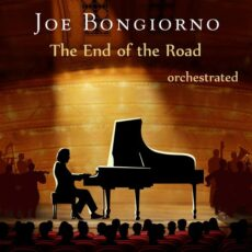 Joe Bongiorno The End of the Road (Orchestrated)