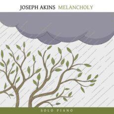 Joseph Akins Melancholy