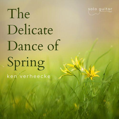 Ken Verheecke The Delicate Dance of Spring