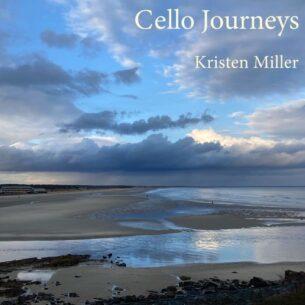 Kristen Miller Cello Journeys