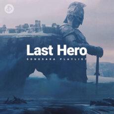 Last Hero (Playlist)