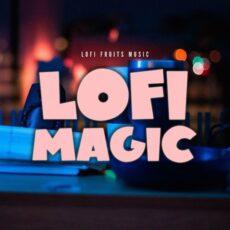 Lofi Fruits Music Lofi Magic