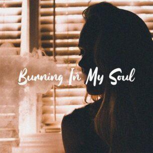 Luke Bergs Burning In My Soul