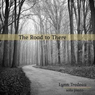Lynn Tredeau The Road to There