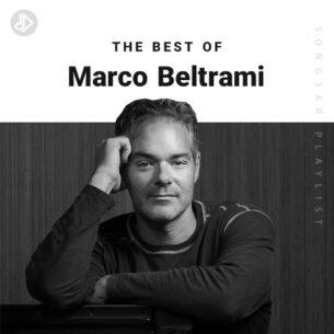 The Best Of Marco Beltrami (Playlist)