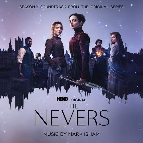 Mark Isham The Nevers: Season 1