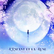 Phil Rey L'Enfant et la Lune (The Child and the Moon)