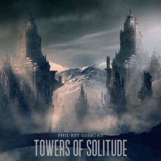 Phil Rey Towers of Solitude