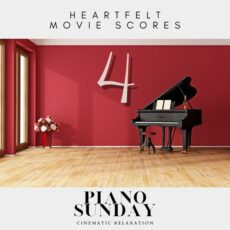Piano Sunday HEARTFELT MOVIE SCORES, Vol. 4