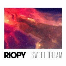 RIOPY Sweet dream