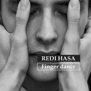 Redi Hasa Finger Dance
