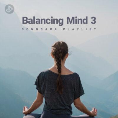 Balancing Mind 3 (Playlist)