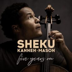 Sheku Kanneh-Mason 5 Years On