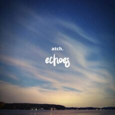 ATCH Echoes