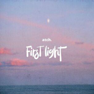 ATCH First Light