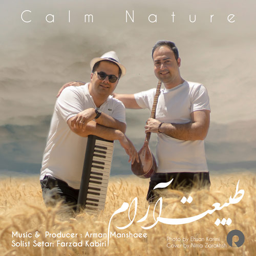 Arman Manshaee And Farzad Kabiri - Calm Nature