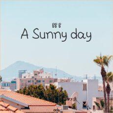 BB B A Sunny Day