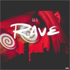 BB B Rave