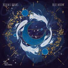 Banks, bcalm Blue Moon