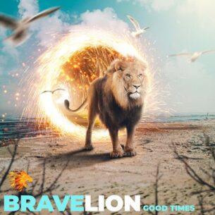 BraveLion Good Times