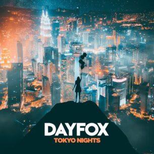 DayFox Tokyo Nights