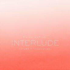 Doeke Karen LeFrak: Interlude, Vol. 2 – Inspiration
