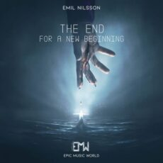 Epic Music World The End for a New Beginning