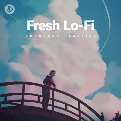 Fresh Lo-Fi (Playlist)