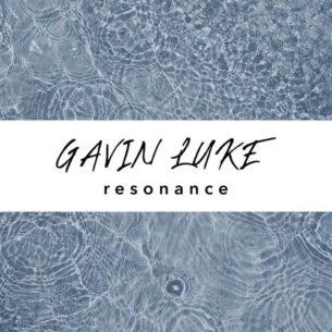 Gavin Luke Resonance