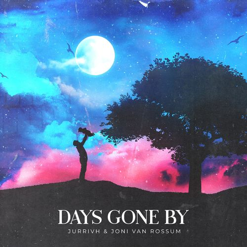 Jurrivh Days Gone By