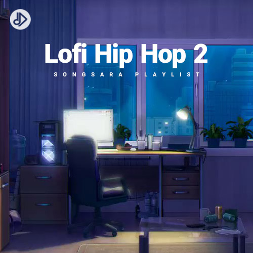 Lofi Hip Hop 2 (Playlist)