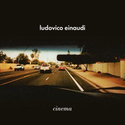 Ludovico Einaudi Cinema