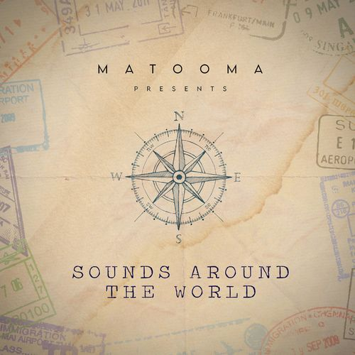 Matooma Sounds Around The World