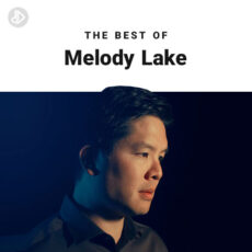 The Best Of Melody Lake (Playlist)