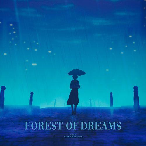 P e P e forest of dreams