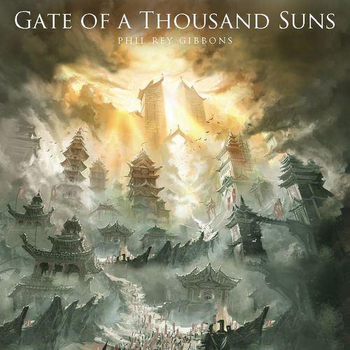 Phil Rey Gate of a Thousand Suns