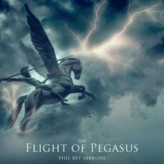 Phil Rey The Flight of Pegasus