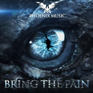 Phoenix Music Bring the Pain