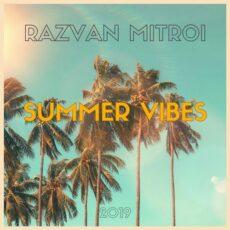 Razvan Mitroi Summer Vibes