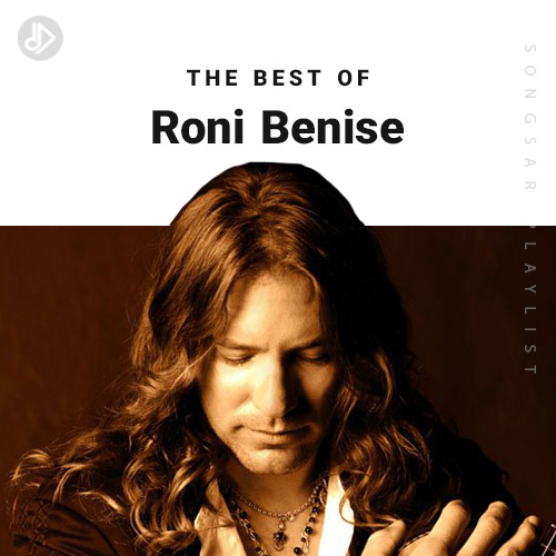 The Best Of Roni Benise (Playlist)