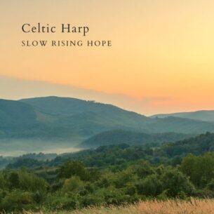 Slow Rising Hope Celtic Harp