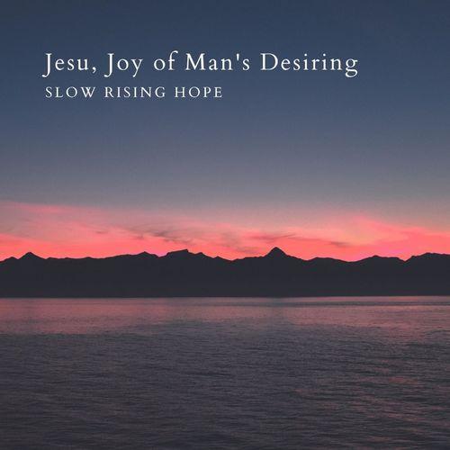 Slow Rising Hope Jesu, Joy of Man's Desiring Arr. for Harp