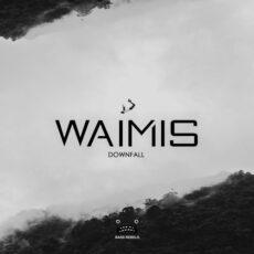 Waimis Downfall