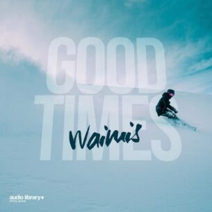 Waimis Good Times.