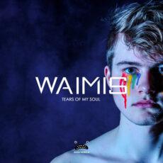 Waimis Tears Of My Soul